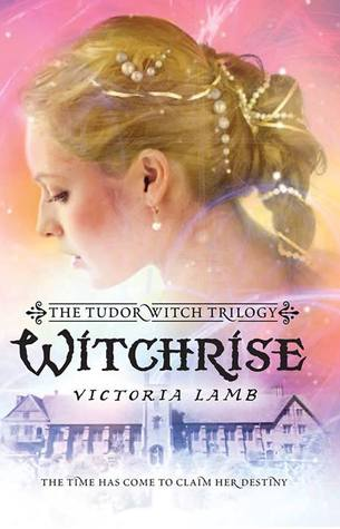 Witchrise By Victoria Lamb