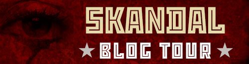 Blog Tour + Giveaway: Skandal