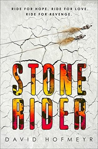 Review + Giveaway: Stone Rider By David Hofmeyr